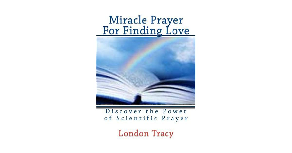 Miracle Prayer for Finding Love, Discover the Power of