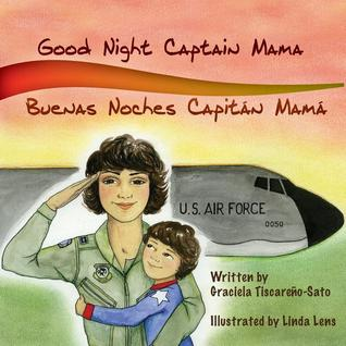 Good Night Captain Mama: Buenas Noches Capitan Mama