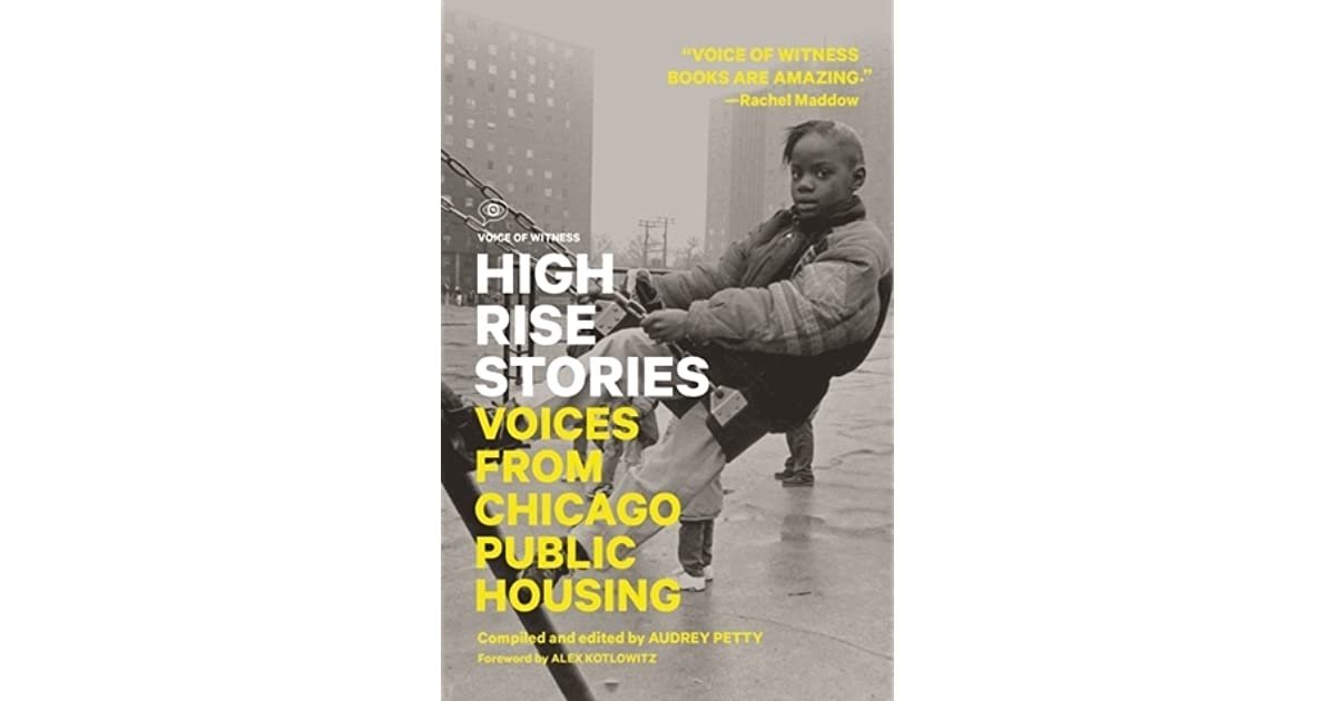 High Rise Stories: Voices from Chicago Public Housing by