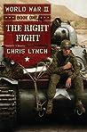 The Right Fight (World War II, #1)
