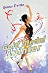Gold Medal Winter by Donna Freitas