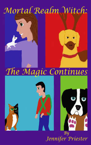Mortal Realm Witch: The Magic Continues (Mortal Realm Witch #2)