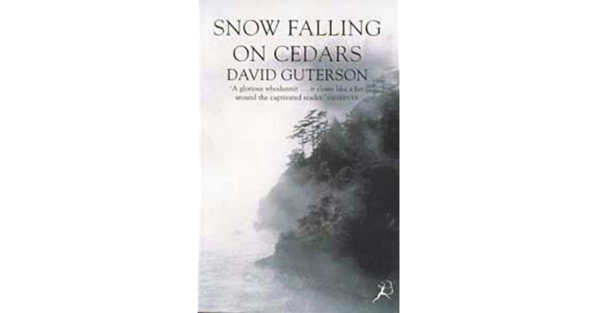 an analysis of david gutersons novel snow falling on cedars A short summary of david guterson's snow falling on cedars this free synopsis covers all the crucial plot points of snow falling on cedars where is the novel.