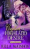 The Capture Of Highland Desire (The Clan MacCoinnach, #3)