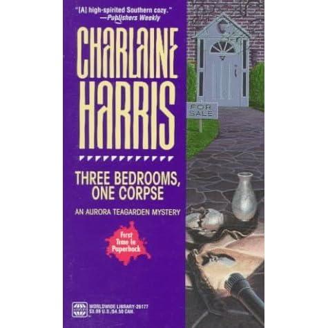 three bedrooms, one corpsecharlaine harris