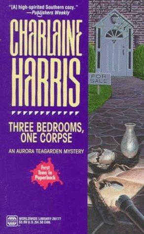 Cover Three Bedrooms, One Corpse  (Aurora Teagarden, #3) - Charlaine Harris