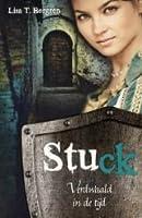 Stuck (Verdwaald in de tijd, #1)