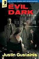 Evil Dark (Occult Crimes Unit Investigation, #2)