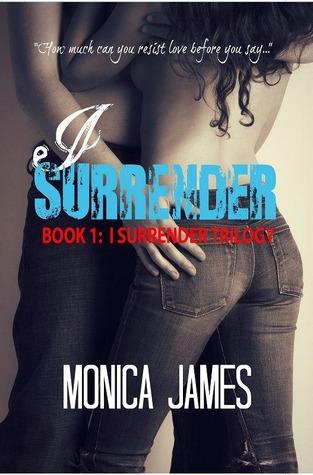 I Surrender (I Surrender, #1)