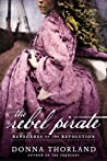 The Rebel Pirate by Donna Thorland