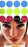 A Secret Word: A Novel