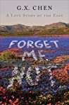 Forget Me Not: A Love Story of the East