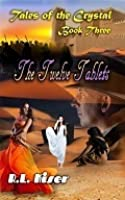The Twelve Tablets (Tales of the Crystal #3)