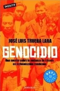 Genocidio. Una novela sobre la matanza de chinos en la revolución mexicana