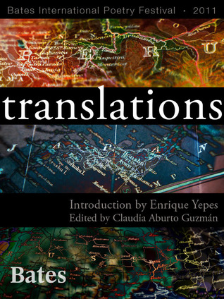 Translations: Bates International Poetry Festival, 2011