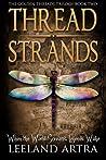 Thread Strands  (Golden Threads Trilogy #2)