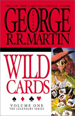 Wild Cards by George R.R. Martin