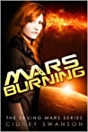 Mars Burning (Saving Mars, #4)