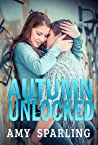 Autumn Unlocked (Summer Unplugged, #2)