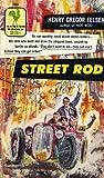 Street Rod by Henry Gregor Felsen