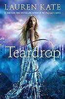 Teardrop (Teardrop Trilogy, #1)