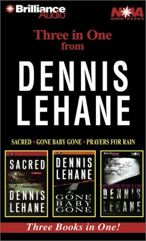 Suzie Black S Review Of Dennis Lehane Collection Sacred Gone Baby Gone Prayers For Rain