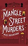 The Mangle Street Murders (The Gower Street Detective, #1)