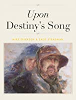 Upon Destiny's Song