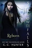 Reborn (Shadow Falls: After Dark, #1)
