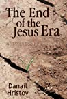 The End of the Jesus Era (An Investigation, #1)