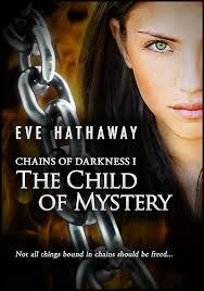 The Child of Mystery (Chains of Darkness #1)