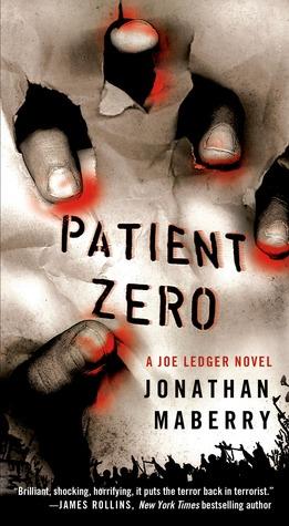 Patient Zero Joe Ledger 1 By Jonathan Maberry