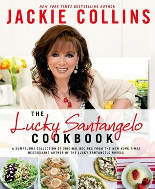The Lucky Santangelo Cookbook