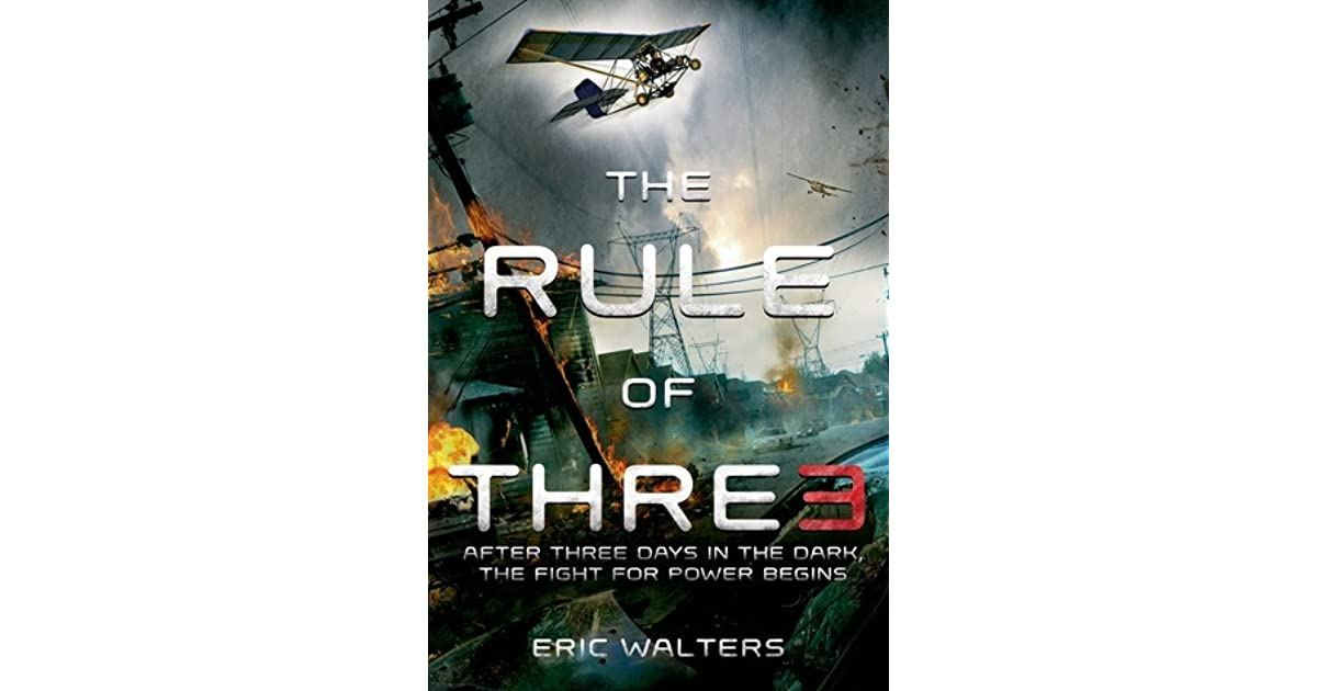 The Rule Of Three The Rule Of Three 1 By Eric Walters