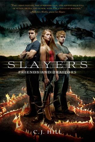 Friends and Traitors (Slayers, #2)