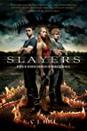Friends and Traitors (Slayers, #2)