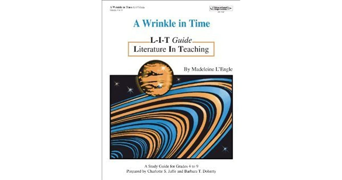Quotes From A Wrinkle In Time: A Wrinkle In Time: L-I-T Guide By Charlotte S. Jaffe