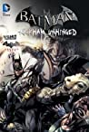 Batman: Arkham Unhinged, Vol. 2