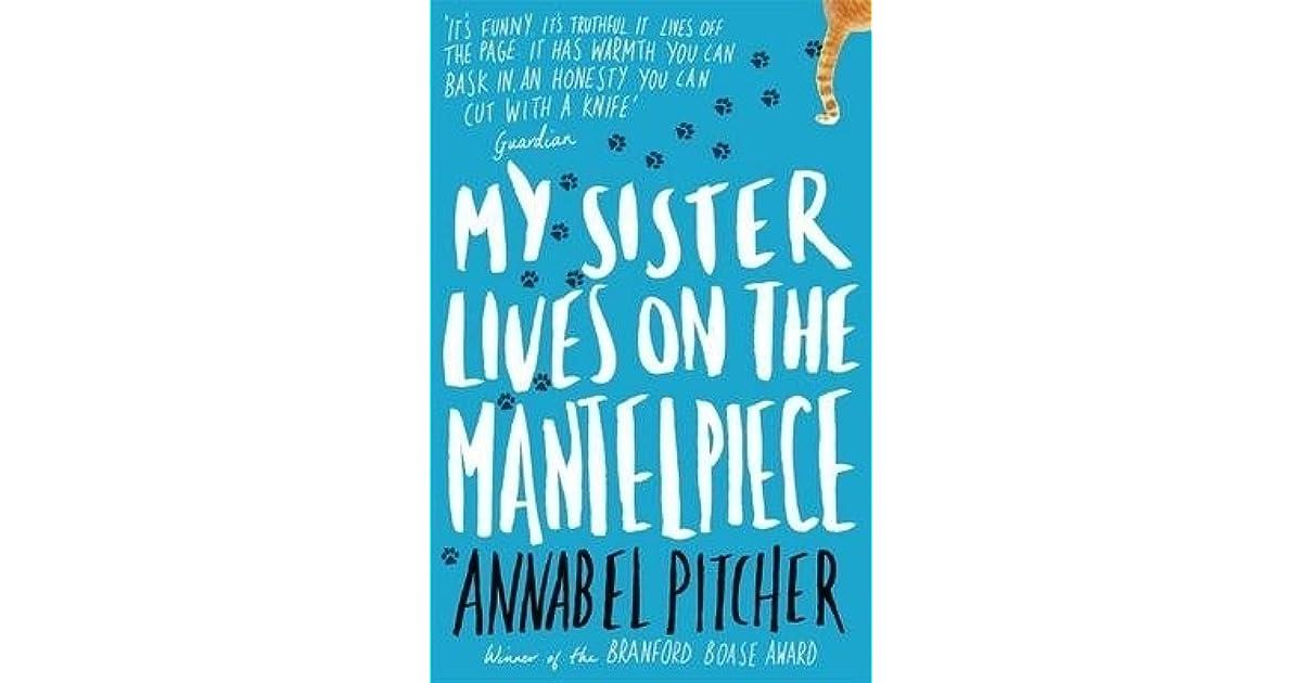 my sister lives on the mantelpiece Compre o livro my sister lives on the mantelpiece na amazoncombr: confira as ofertas para livros em inglês e importados.