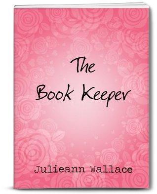 The Book Keeper by Julieann Wallace
