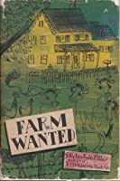 Farm Wanted