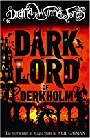 Dark Lord of Derkholm (Derkholm #1)