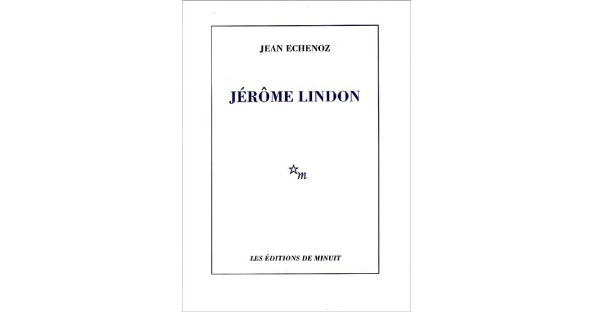 By Echenoz By Jérôme Jérôme By Echenoz Lindon Jean Jean Jérôme Lindon Lindon ym80wnvON