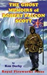 The Ghost Memoirs of Robert Falcon Scott