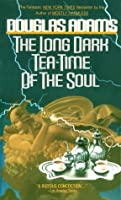 The Long Dark Tea-Time of the Soul (Dirk Gently, #2)