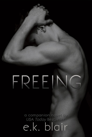 Freeing by E.K. Blair