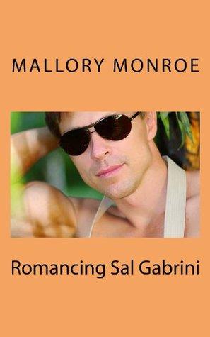 Romancing Sal Gabrini 1
