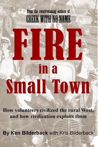 Fire in a Small Town: How volunteers civilized the rural West