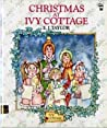 Christmas at Ivy Cottage