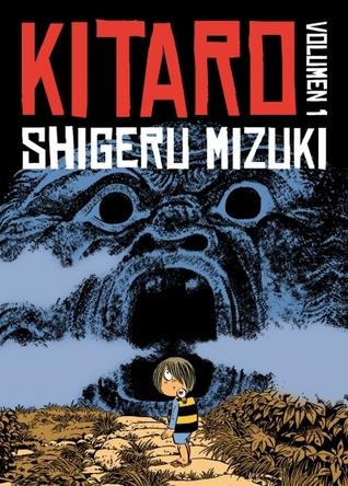 Kitaro Volumen 1 by Shigeru Mizuki